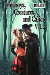Cowboys, Creatures, and Calico, Vol. 2