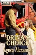 Drina's Choice