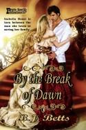 By the Break of Dawn