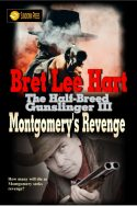 Montgomery's Revenge (The Half-Breed Gunslinger Book 3)