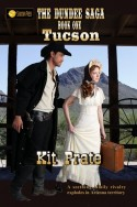 The Dundee Saga, Book One: Tucson