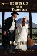 The Dundee Saga, Book One: Tucson