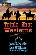 Triple Shot Westerns