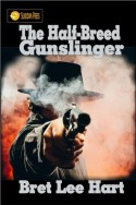 The Half-Breed Gunslinger