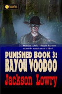Punished Book 3: Bayou Voodoo