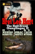 Hunter James Dolin (The Half-Breed Gunslinger Book 2)