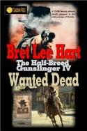 Wanted Dead (The Half-Breed Gunslinger Book 4)
