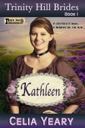 Kathleen (Trinity Hill Brides Book 1)