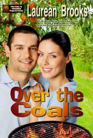 Over the Coals