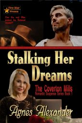 Stalking Her Dreams (A Coverton Mills Romance Book 1)