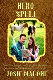 Hero Spell (Liberty Valley, Yesterday and Today Book 4)