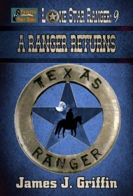 A Ranger Returns (Lone Star Ranger Book 9)