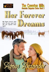 Her Forever Dreams (A Coverton Mills Romance Book 3)