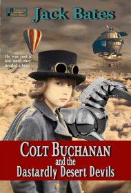 Colt Buchanan and the Dastardly Desert Devils