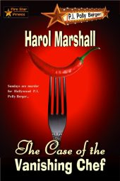 The Case of the Vanishing Chef (A P.I. Berger Mystery Book 2)