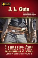 Lawman's Gun (James P. Stone Series Book 2)