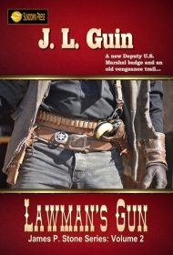 Lawman's Gun (James P. Stone Series Book 2)