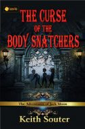 The Curse of the Body Snatchers: The Adventures of Jack Moon