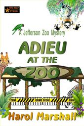 Adieu at the Zoo: A Jefferson Zoo Mystery