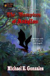 The Vampires of Antyllus (The Unborn Galaxy Book Four)