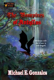 The Vampires of Antyllus (The Unborn Galaxy Book 4)