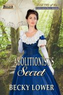 The Abolitionist's Secret (Cotillion Ball Saga Book 2)