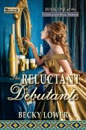 The Reluctant Debutante (Cotillion Ball Saga Book 1)