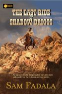 Last Ride of Shadow Briggs