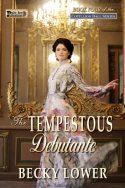 The Tempestuous Debutante