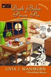 Death Bakes a Pecan Pie (Fresh Baked Mystery Book 14)