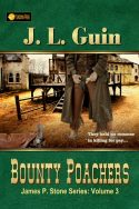 Bounty Poachers (James P. Stone Series Book 3)