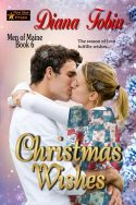Christmas Wishes (Men Of Maine Series Book 6)