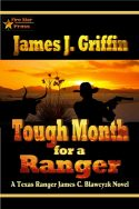 Tough Month for a Ranger: A Texas Ranger James C. Blawcyzk Novel