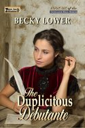 The Duplicitous Debutante (Cotillion Ball Saga Book 6)
