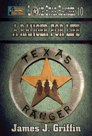 A Ranger for Life (Lone Star Ranger Book 10)