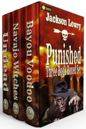 Punished: (A Dark Western Boxed Set) By Jackson Lowry