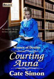 Courting Anna: Women of Destiny