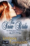 The Snow Bride (The Knight and the Witch Book 1)