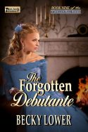 The Forgotten Debutante (Cotillion Ball Saga Book 9)