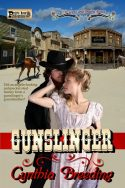 Gunslinger: A Six Guns and Prairie Roses Novel
