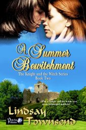 A Summer Bewitchment (The Knight and the Witch Book 2)