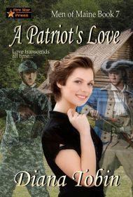 A Patriot's Love (Men of Maine Book 7)