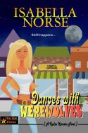 Dances with Werewolves (A Kudzu Korners Novel)