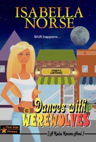 Dances with Werewolves (A Kudzu Korners Novel)