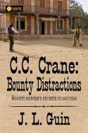 C.C. Crane: Bounty Distractions
