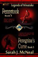 Pennytook and Peregrine's Curse (Legends of Winatuke Book 4 & 5)