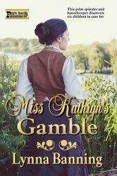 Miss Kathryn's Gamble