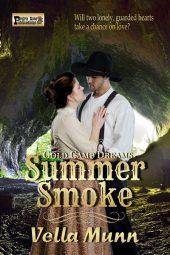 Summer Smoke (Gold Camp Dreams Book 2)