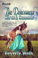The Deaconess Hires a Gunman