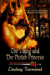 The Viking and the Pictish Princess: The Rose and the Sword